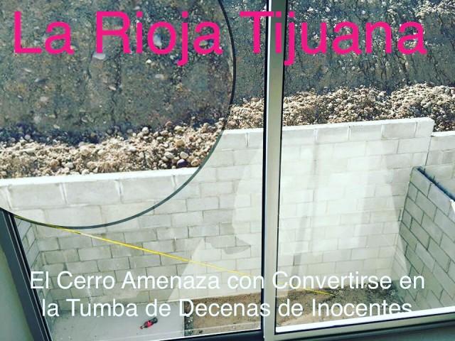 La Rioja Residencial Tijuana es una Bomba de Tiempo, ya sea por la Laguna que se forma en el único acceso y salida de la zona de www.ColinasdeCalifornia.com www.CotoBahia.com y Bonaterra Residencial de GIG Desarrollos Inmobiliarios, la cual ya ha cobrado víctimas y sin embargo la Constructora alega que le saldría muy Cto arreglar lo que de inicio hizo mal.  La Rioja Tijuana con Cerros en Peligro de Deslave flanqueando el fraccionamiento, en una Zona de Pestilentes, Inseguros y Violentos Rellenos Sanitarios y encima la venta de Departamentos con Precios Inflados y Avalúos Presumiblemente Amañados.   https://jms.com.mx/2017/09/07/la-rioja-residencial-tijuana-precios-de-locura-en-ubicacion-insegura